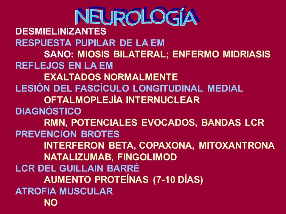 NEUROLOGÍA DESMIELINIZANTES RESPUESTA PUPILAR DE LA EM