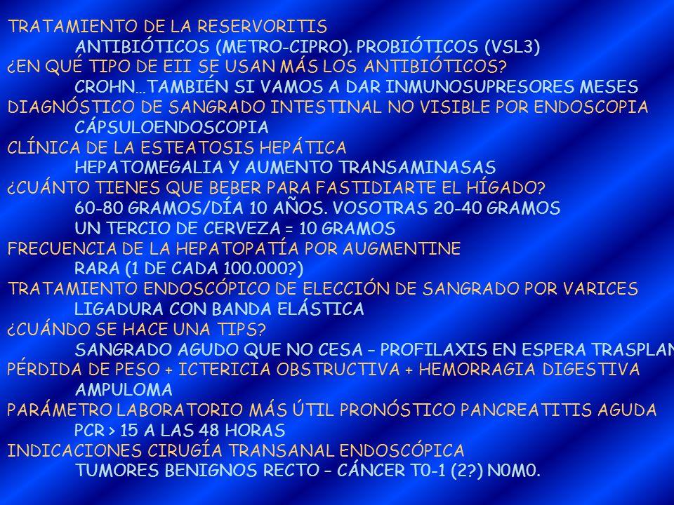 TRATAMIENTO DE LA RESERVORITIS