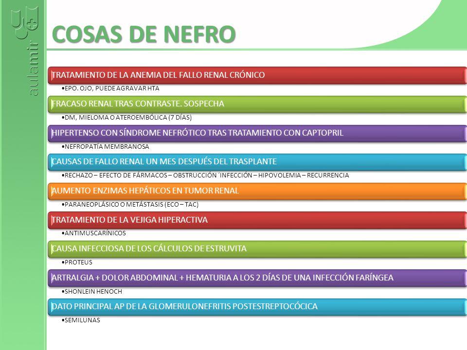 COSAS DE NEFRO TRATAMIENTO DE LA ANEMIA DEL FALLO RENAL CRÓNICO