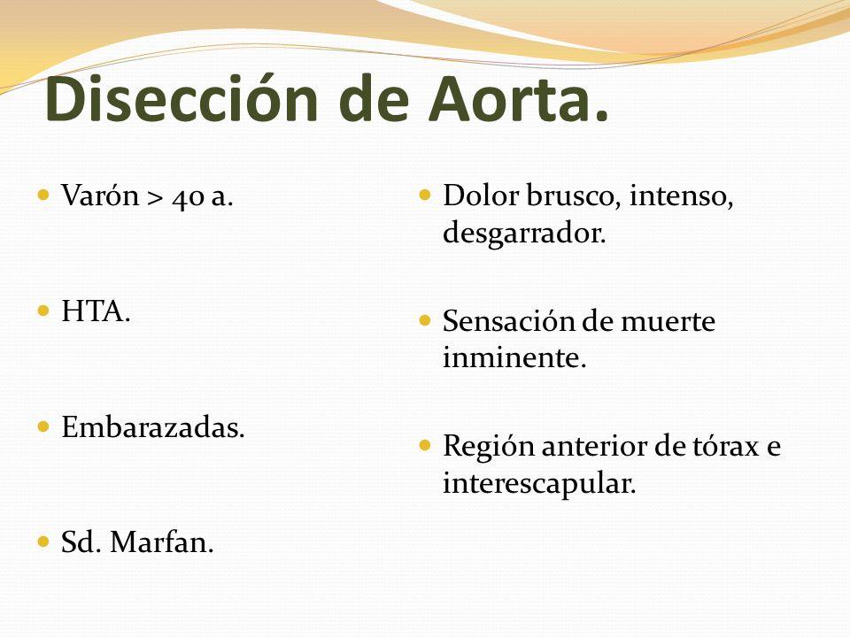 Disección de Aorta. Varón > 40 a.