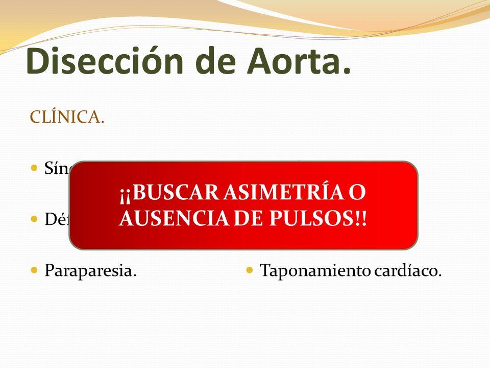 ¡¡BUSCAR ASIMETRÍA O AUSENCIA DE PULSOS!!