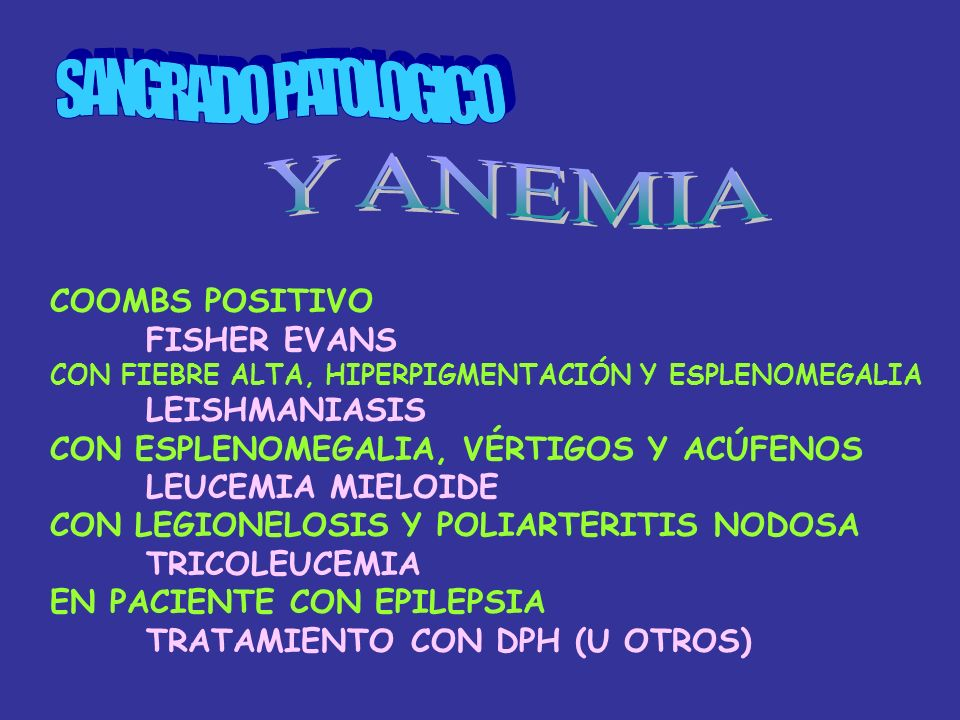 SANGRADO PATOLOGICO Y ANEMIA COOMBS POSITIVO FISHER EVANS