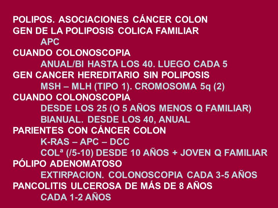 POLIPOS. ASOCIACIONES CÁNCER COLON