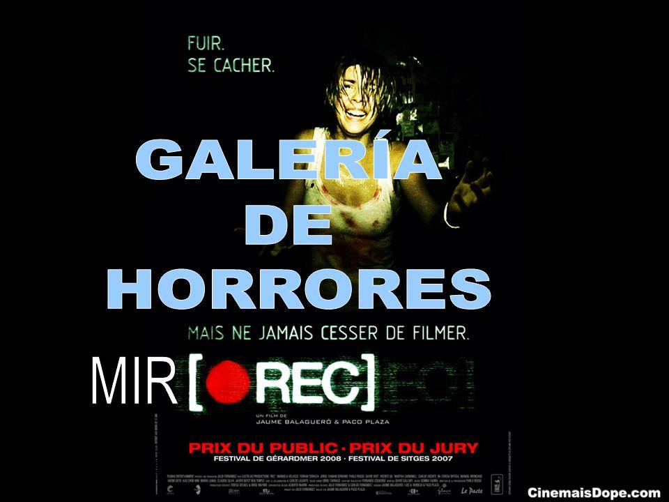 GALERÍA DE HORRORES MIR