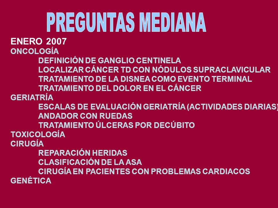 PREGUNTAS MEDIANA ENERO 2007 ONCOLOGÍA DEFINICIÓN DE GANGLIO CENTINELA