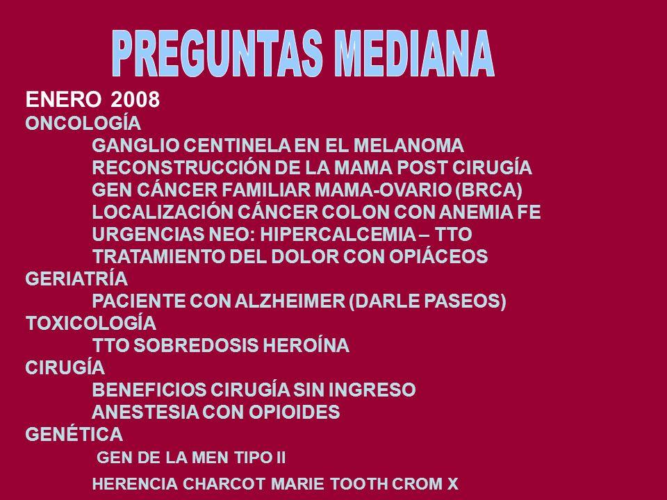 PREGUNTAS MEDIANA ENERO 2008 ONCOLOGÍA