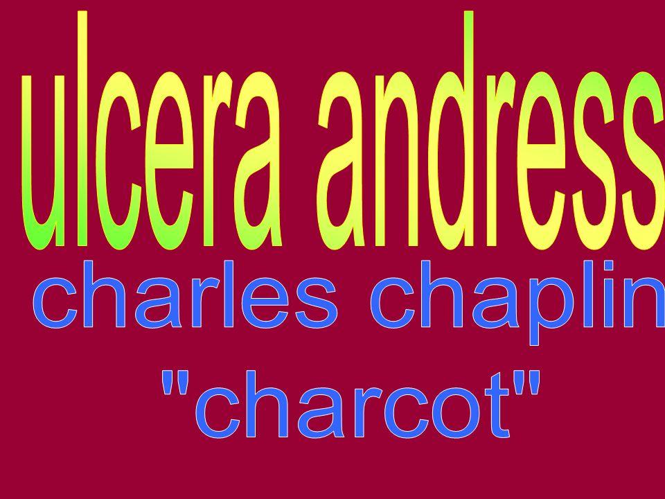 ulcera andress charles chaplin charcot