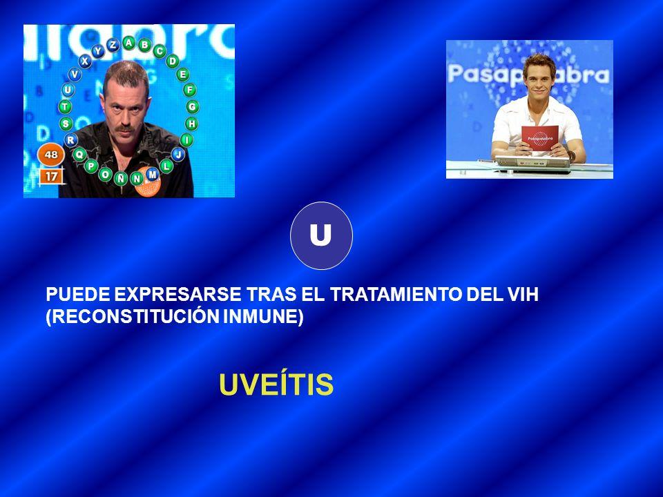 U UVEÍTIS PUEDE EXPRESARSE TRAS EL TRATAMIENTO DEL VIH