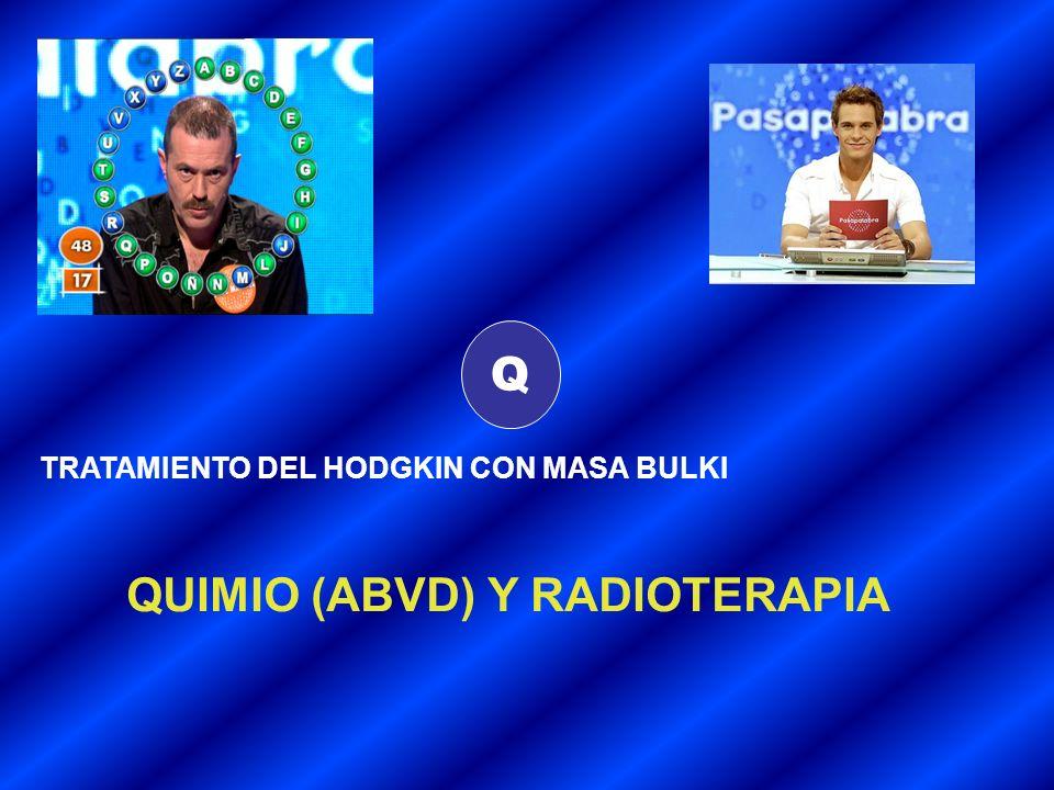 QUIMIO (ABVD) Y RADIOTERAPIA
