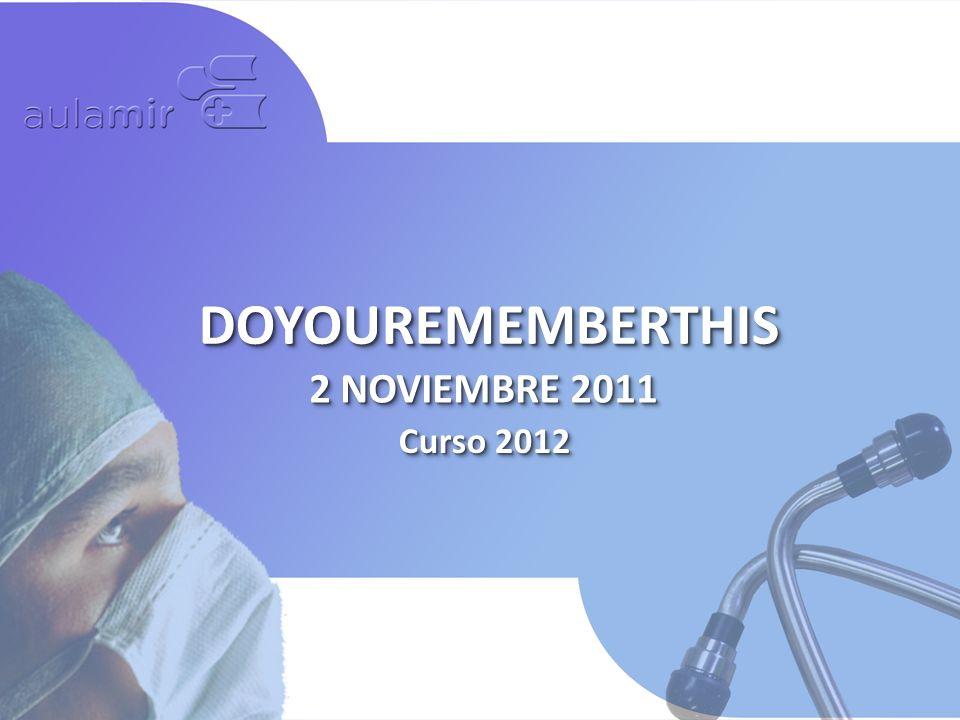 DOYOUREMEMBERTHIS 2 NOVIEMBRE 2011