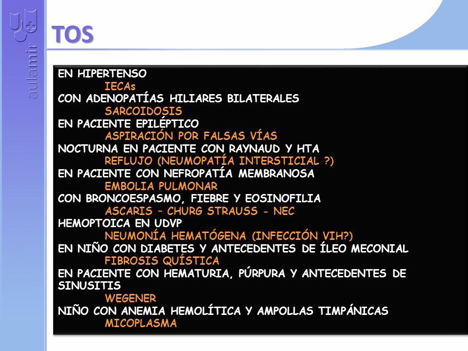 TOS EN HIPERTENSO IECAs CON ADENOPATÍAS HILIARES BILATERALES