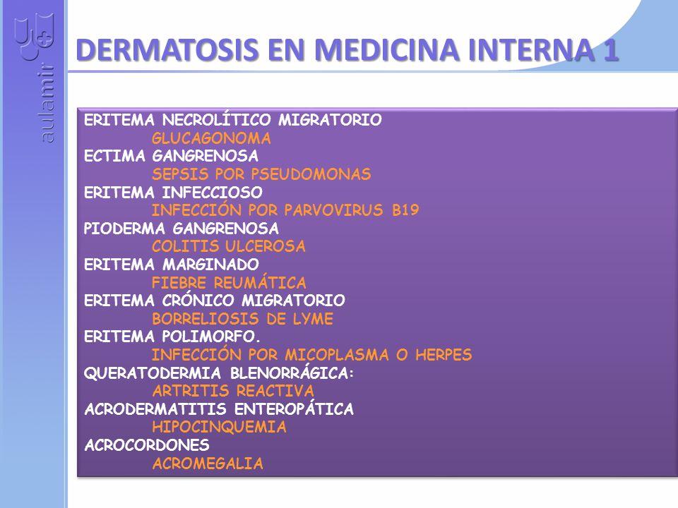 DERMATOSIS EN MEDICINA INTERNA 1