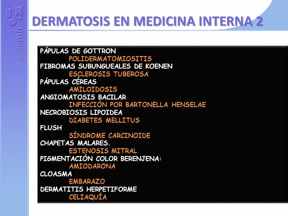 DERMATOSIS EN MEDICINA INTERNA 2