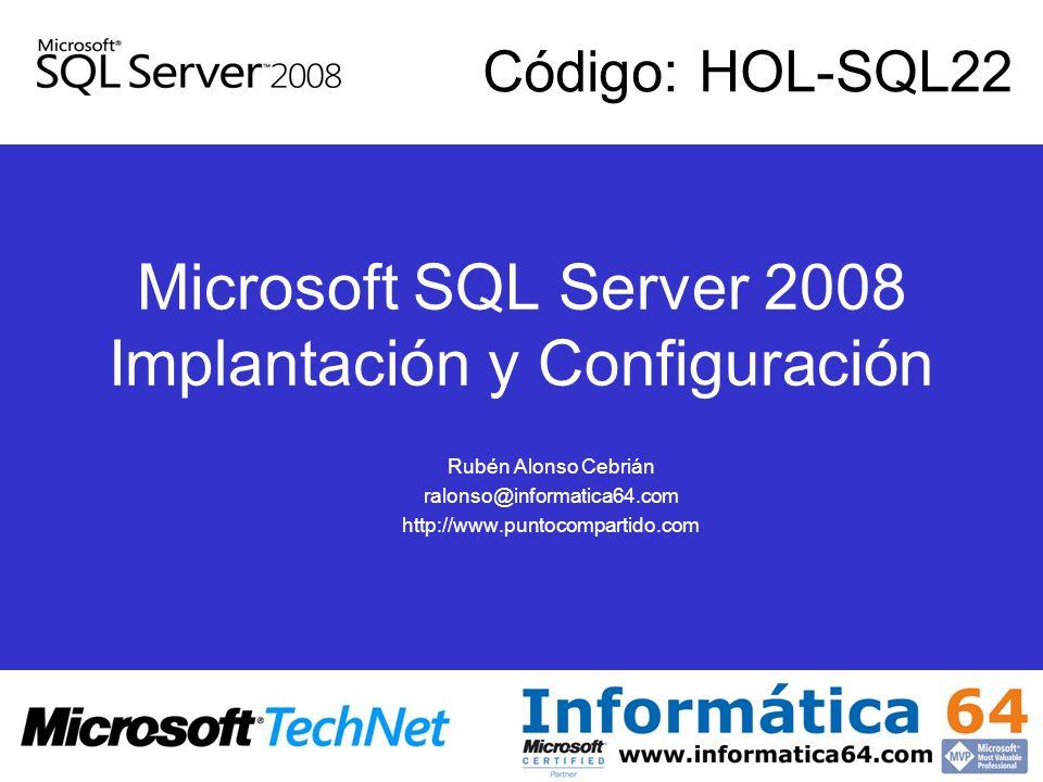 Microsoft SQL Server 2008 Implantación y Configuración