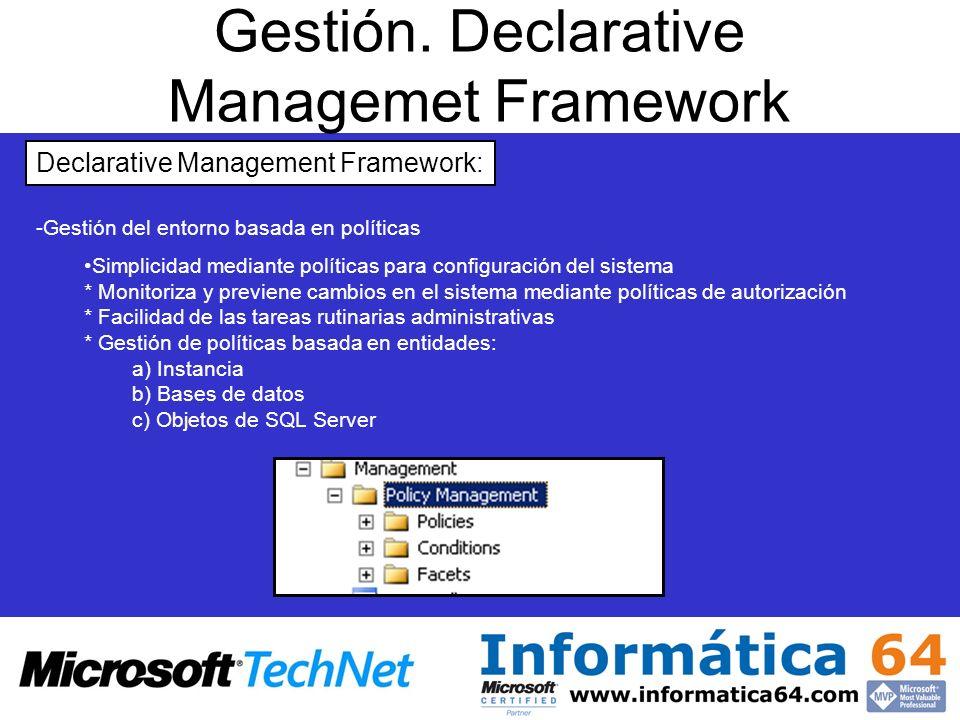 Gestión. Declarative Managemet Framework