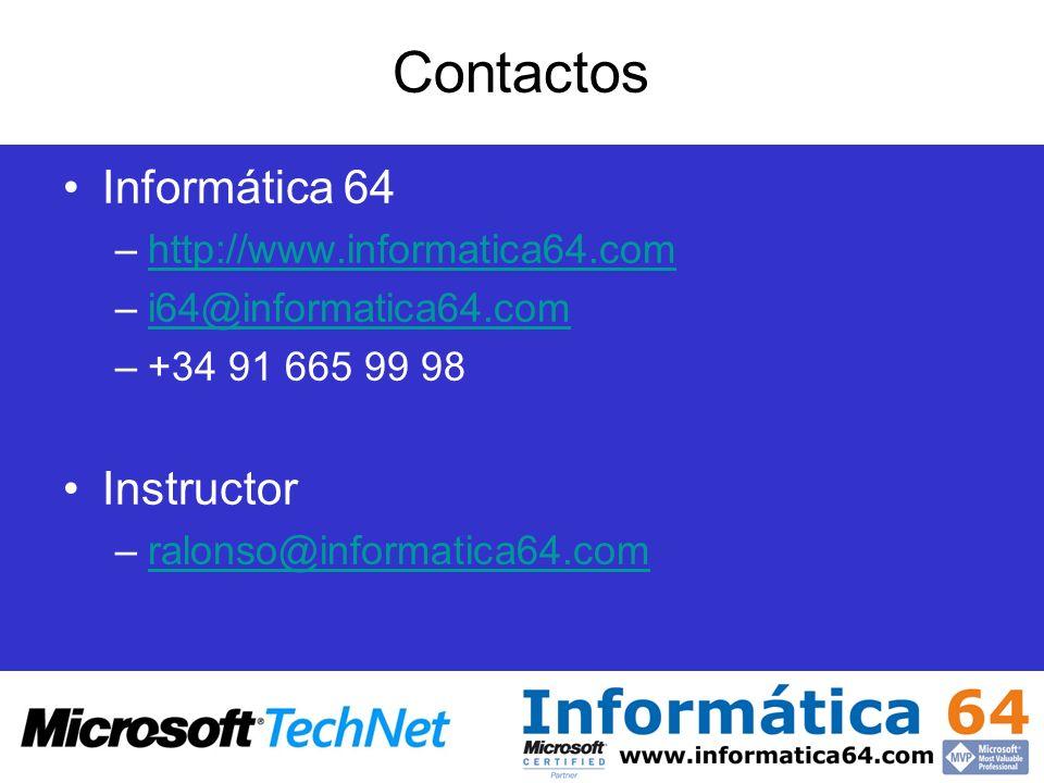 Contactos Informática 64 Instructor http://www.informatica64.com