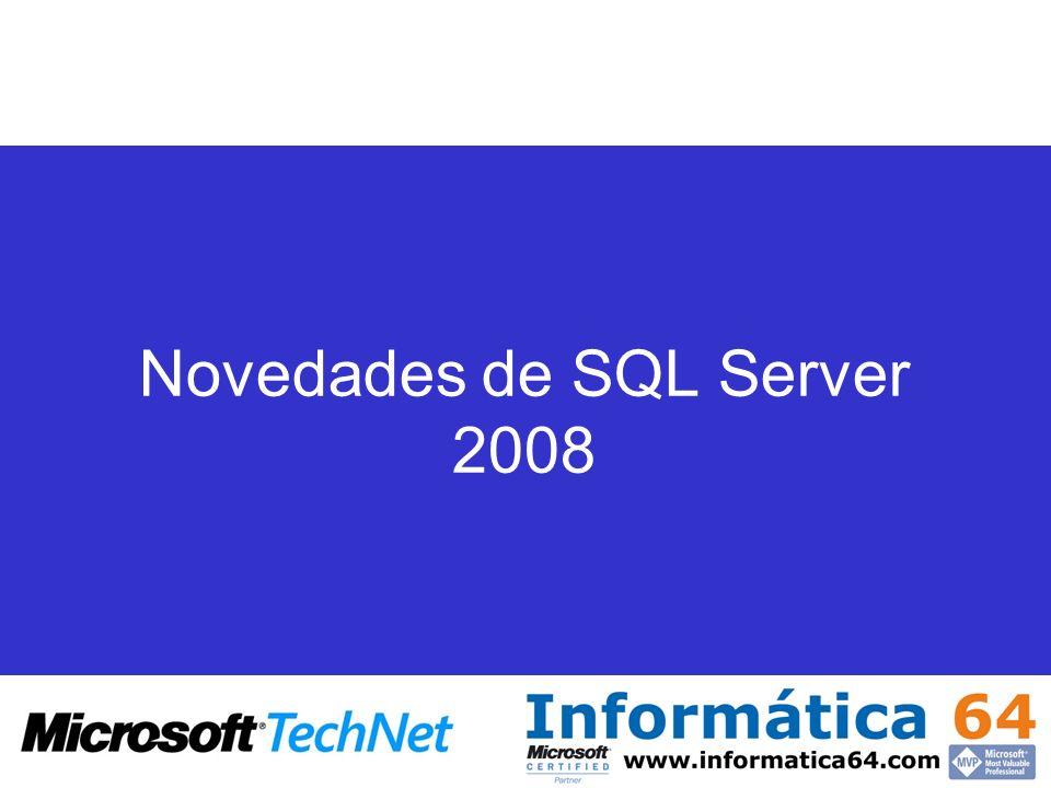 Novedades de SQL Server 2008