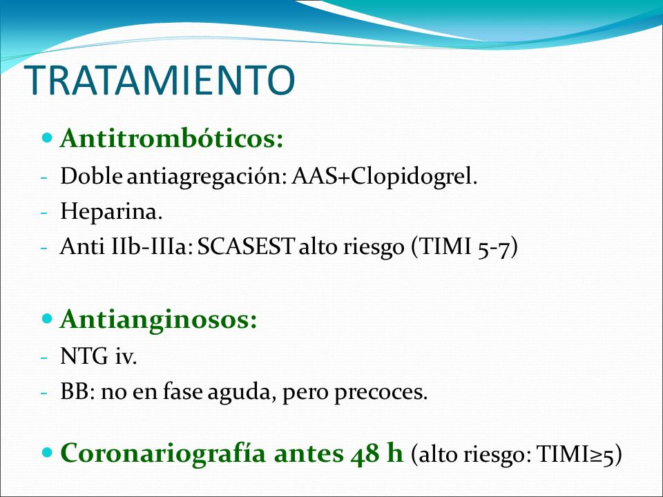 TRATAMIENTO Antitrombóticos: Antianginosos: