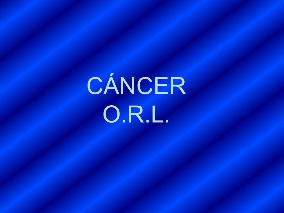 CÁNCER O.R.L.