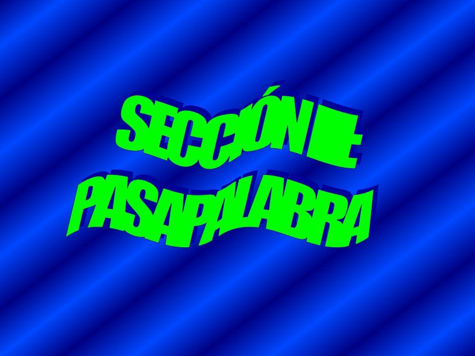 SECCIÓN III: PASAPALABRA