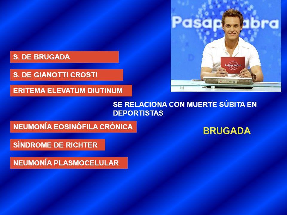 BRUGADA S. DE BRUGADA S. DE GIANOTTI CROSTI ERITEMA ELEVATUM DIUTINUM