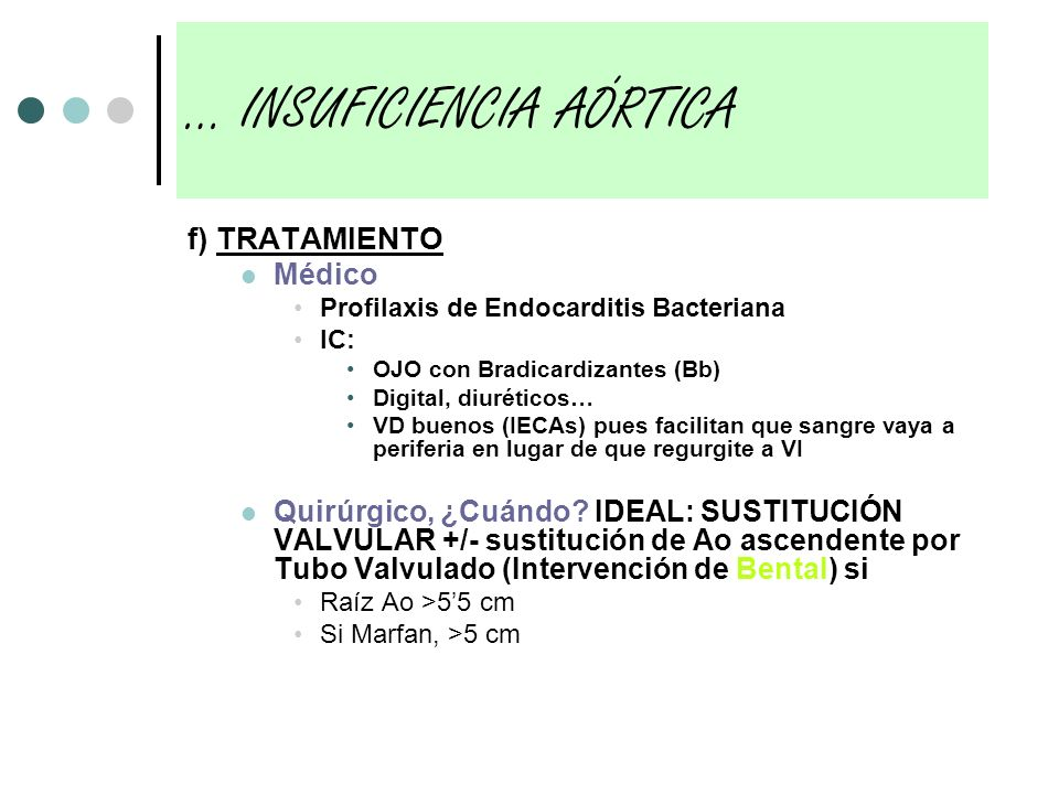 … INSUFICIENCIA AÓRTICA