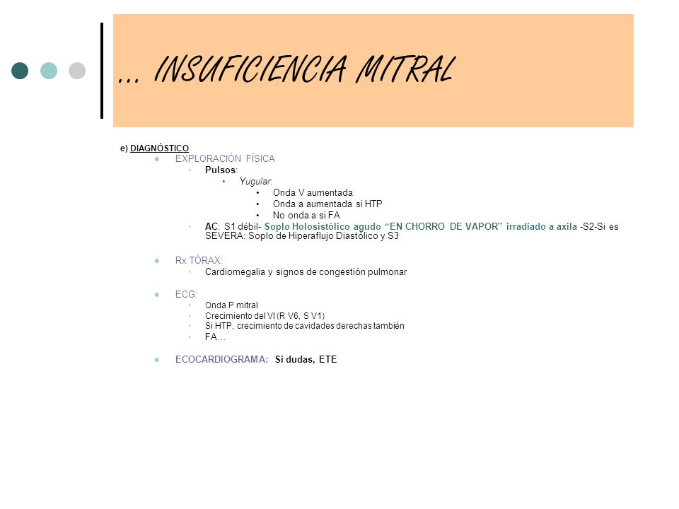 … INSUFICIENCIA MITRAL