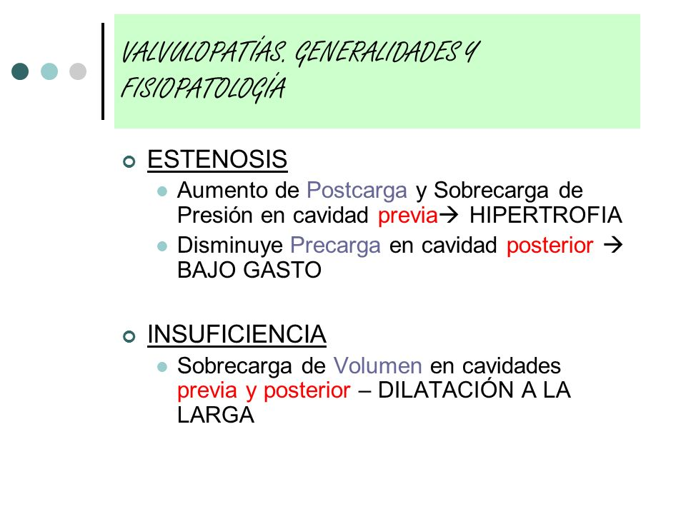 VALVULOPATÍAS. GENERALIDADES Y FISIOPATOLOGÍA