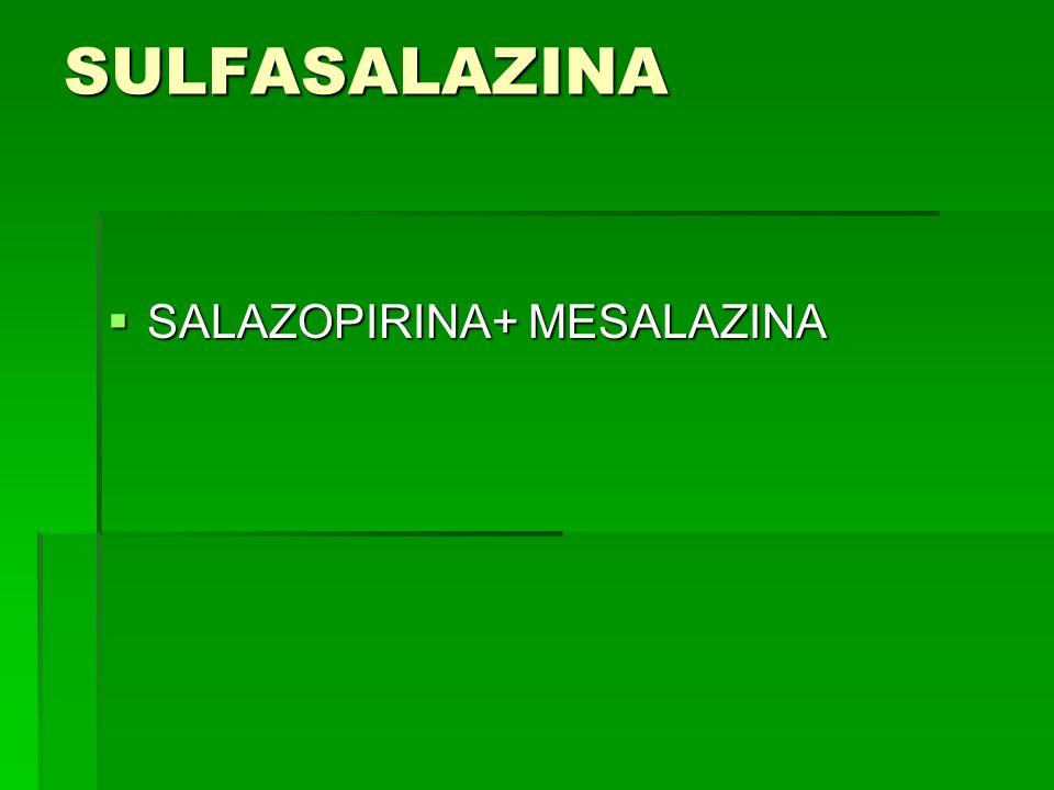 SULFASALAZINA SALAZOPIRINA+ MESALAZINA