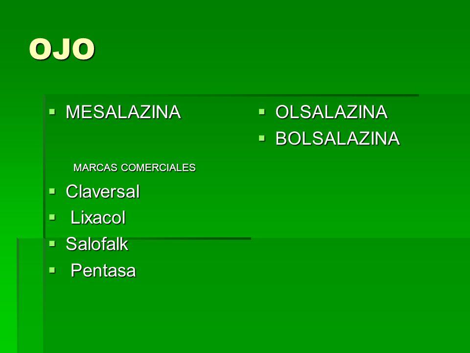 OJO MESALAZINA MARCAS COMERCIALES Claversal Lixacol Salofalk Pentasa