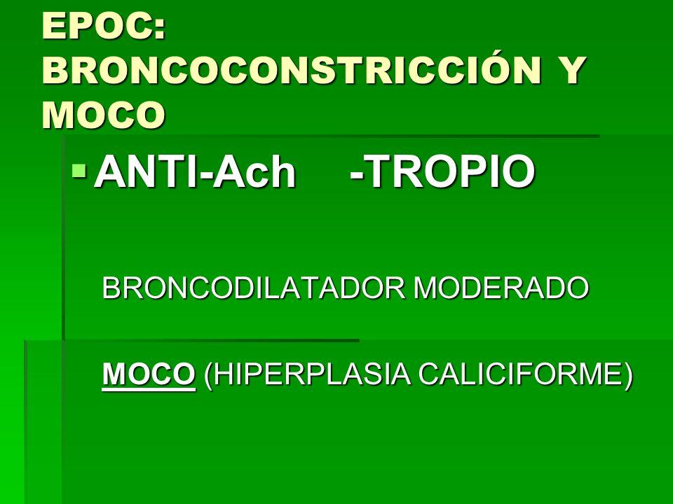 EPOC: BRONCOCONSTRICCIÓN Y MOCO