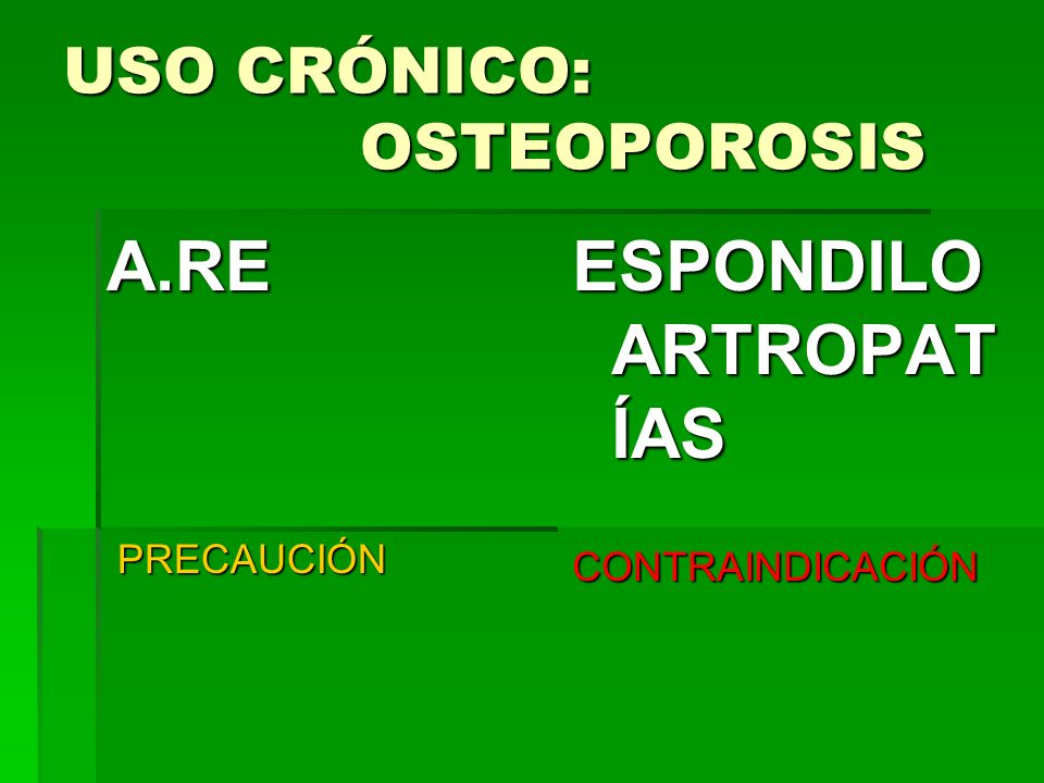 USO CRÓNICO: OSTEOPOROSIS