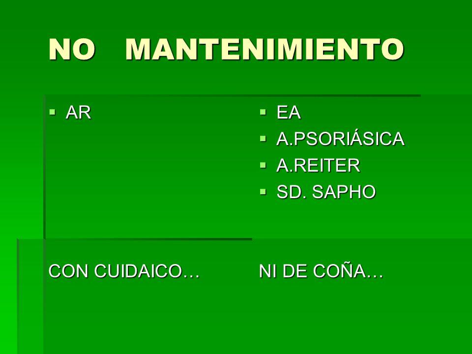 NO MANTENIMIENTO AR CON CUIDAICO… EA A.PSORIÁSICA A.REITER SD. SAPHO
