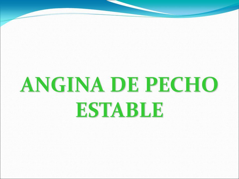 ANGINA DE PECHO ESTABLE