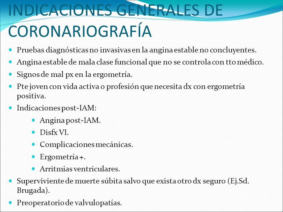 INDICACIONES GENERALES DE CORONARIOGRAFÍA
