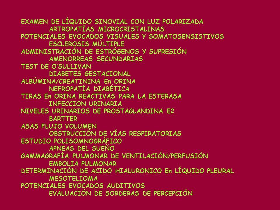 EXAMEN DE LÍQUIDO SINOVIAL CON LUZ POLARIZADA