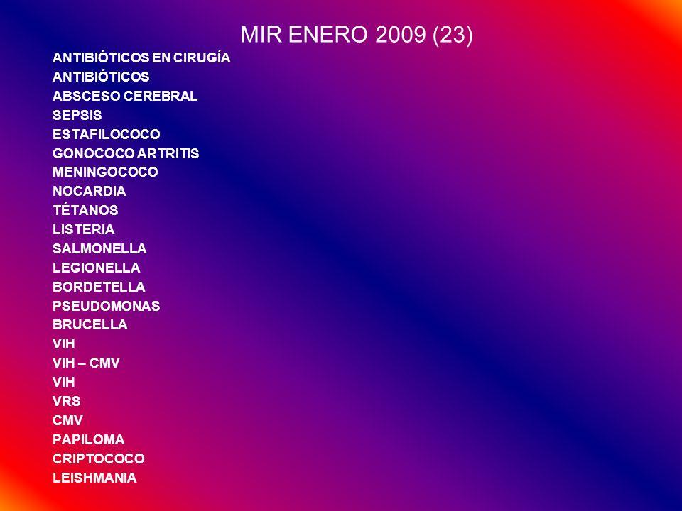 MIR ENERO 2009 (23) ANTIBIÓTICOS EN CIRUGÍA ANTIBIÓTICOS