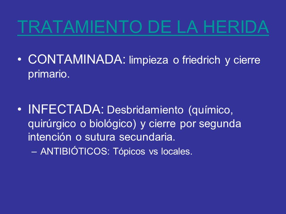TRATAMIENTO DE LA HERIDA