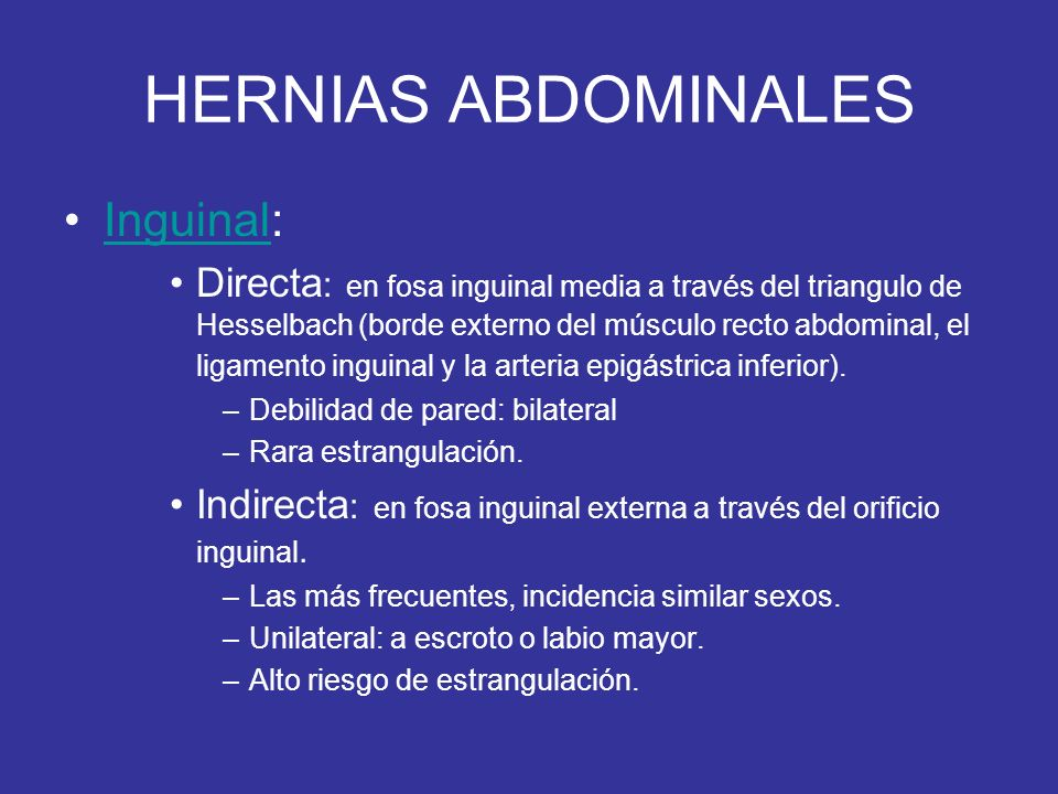 HERNIAS ABDOMINALES Inguinal: