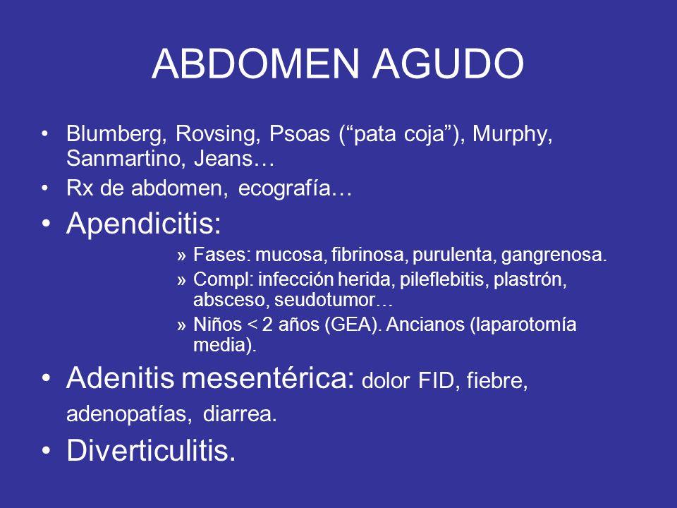 ABDOMEN AGUDO Apendicitis: