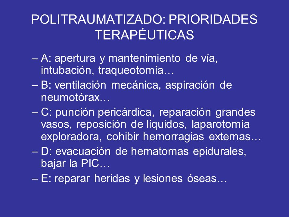 POLITRAUMATIZADO: PRIORIDADES TERAPÉUTICAS
