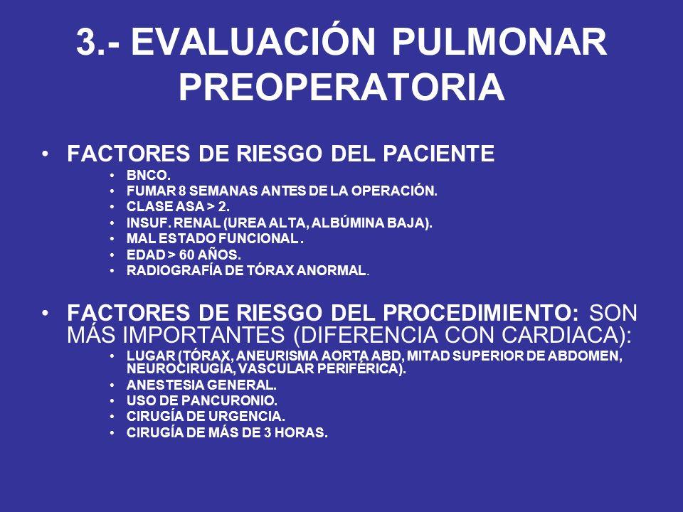 3.- EVALUACIÓN PULMONAR PREOPERATORIA