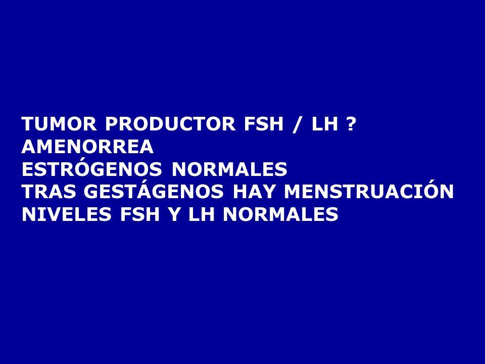 TUMOR PRODUCTOR FSH / LH