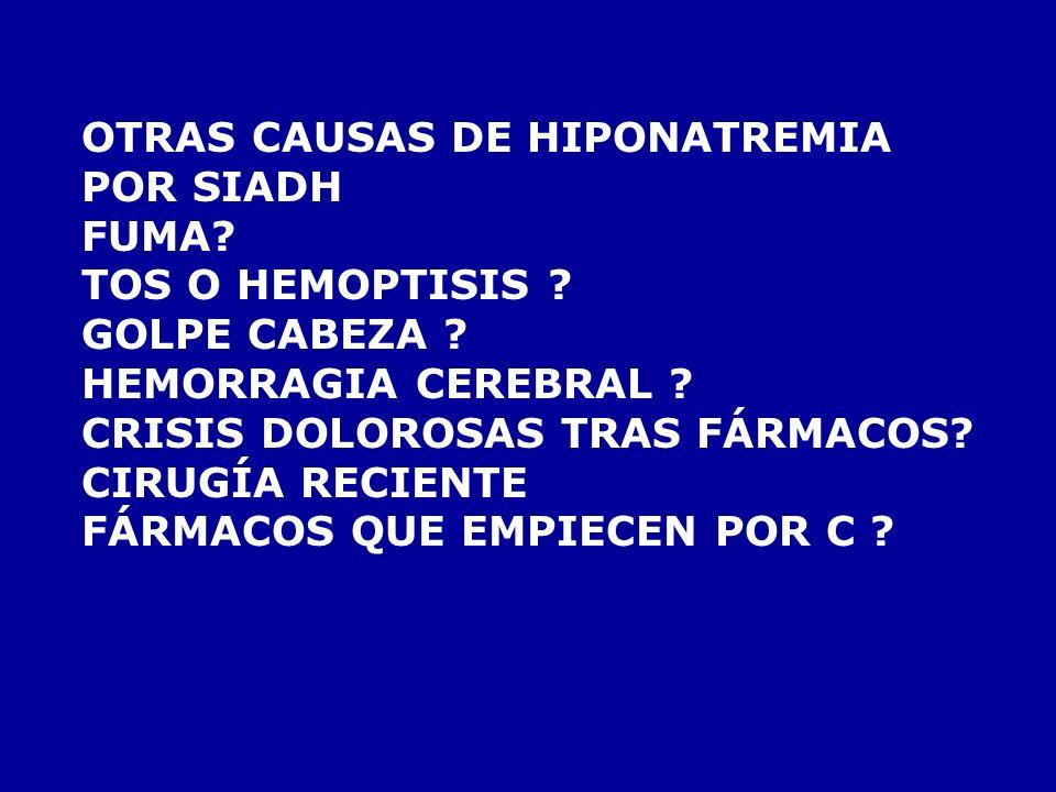 OTRAS CAUSAS DE HIPONATREMIA