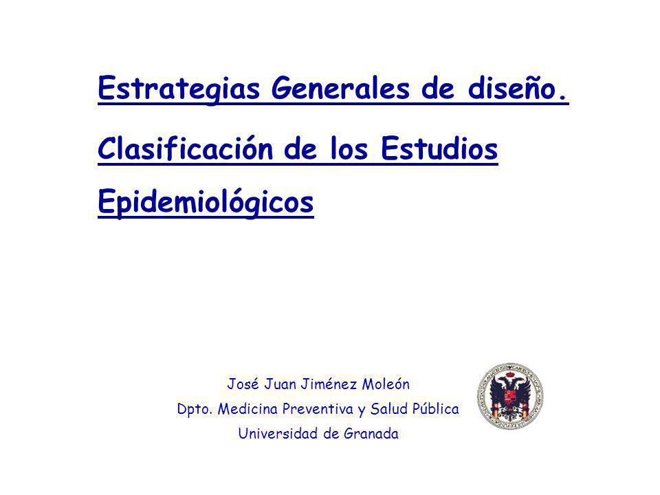 Estrategias Generales de diseño. Clasificación de los Estudios