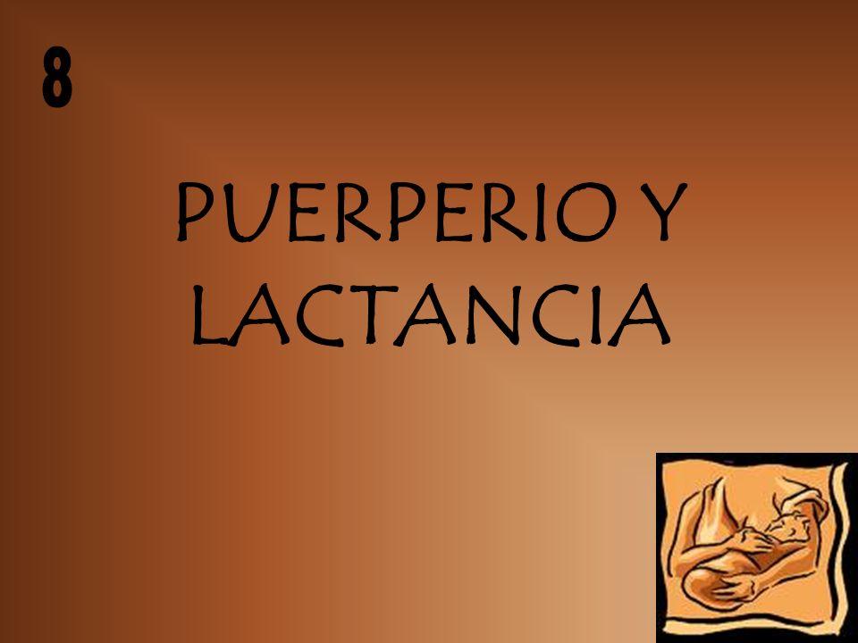 8 PUERPERIO Y LACTANCIA