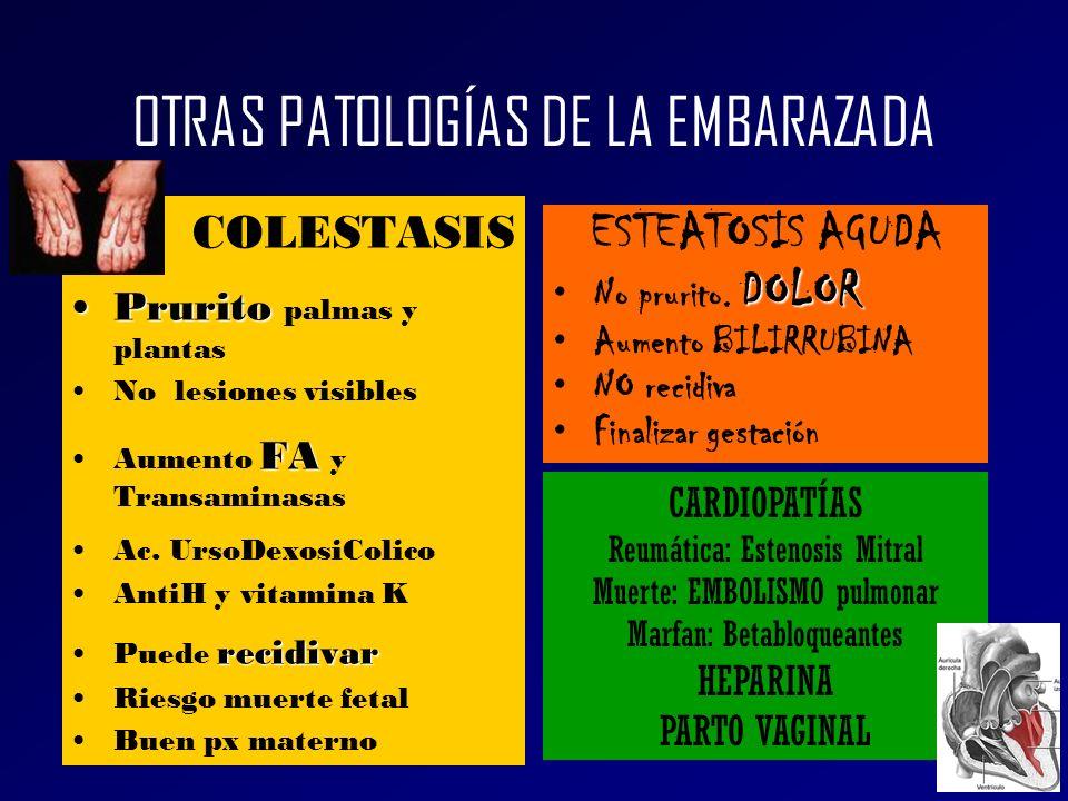 OTRAS PATOLOGÍAS DE LA EMBARAZADA