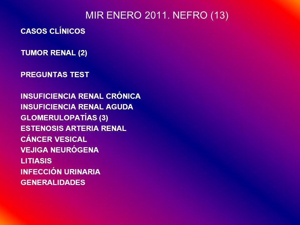 MIR ENERO 2011. NEFRO (13) CASOS CLÍNICOS TUMOR RENAL (2)