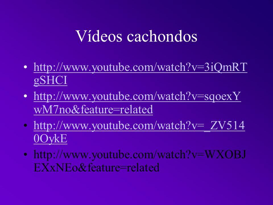 Vídeos cachondos http://www.youtube.com/watch v=3iQmRTgSHCI