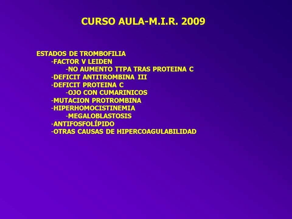 CURSO AULA-M.I.R. 2009 ESTADOS DE TROMBOFILIA FACTOR V LEIDEN